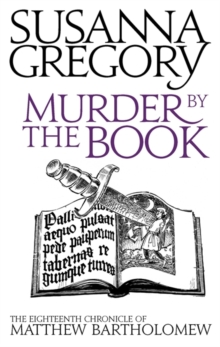 Murder by the Book : The Eighteenth Chronicle of Matthew Bartholomew, Paperback Book