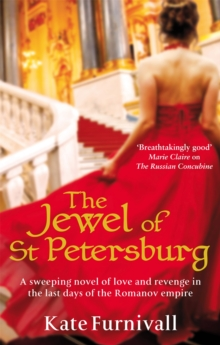 The Jewel Of St Petersburg : 'Breathtakingly good' Marie Claire, Paperback Book