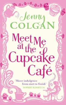 Meet Me At The Cupcake Cafe, Paperback Book