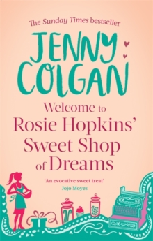 Welcome To Rosie Hopkins' Sweetshop Of Dreams, Paperback / softback Book