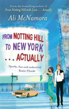 From Notting Hill to New York . . . Actually, Paperback Book