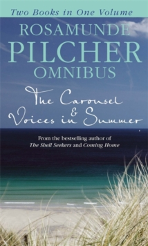Rosamunde Pilcher Omnibus : The Carousel & Voices in Summer, Paperback Book