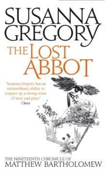 The Lost Abbot : The Nineteenth Chronicle of Matthew Bartholomew, Paperback / softback Book