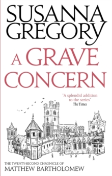A Grave Concern : The Twenty Second Chronicle of Matthew Bartholomew, Paperback / softback Book