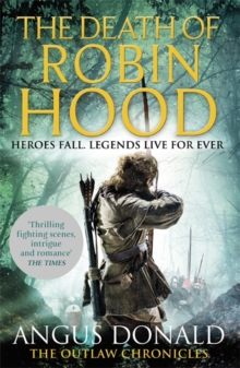 The Death of Robin Hood, Paperback Book