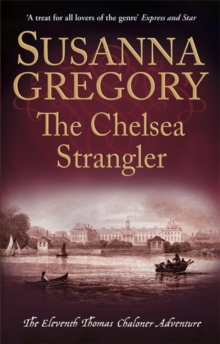 The Chelsea Strangler : The Eleventh Thomas Chaloner Adventure, Paperback Book