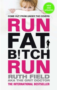 Run Fat Bitch Run, Paperback Book
