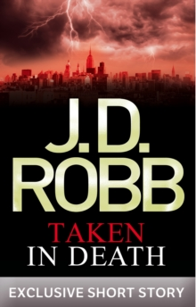 Taken in Death : In Death Novella, EPUB eBook