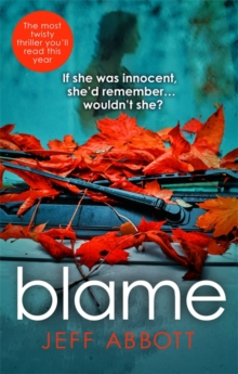 Blame : The addictive psychological thriller that grips you to the final twist, Paperback Book