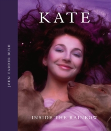 Kate : Inside the Rainbow, Hardback Book