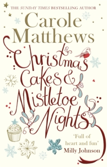Christmas Cakes and Mistletoe Nights : 'Full of heart and fun', Paperback / softback Book