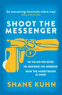 Shoot the Messenger, EPUB eBook