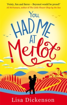 You Had Me at Merlot : A vintage romantic comedy, the perfect summer read, Paperback / softback Book