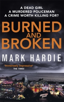 Burned and Broken : A gripping detective mystery you won't be able to put down, Paperback Book