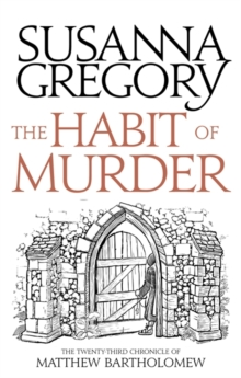 The Habit of Murder : The Twenty Third Chronicle of Matthew Bartholomew, Paperback / softback Book