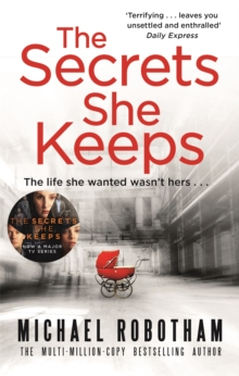 The Secrets She Keeps : The life she wanted wasn't hers . . ., Paperback / softback Book