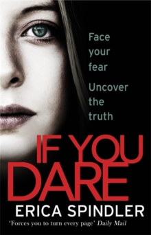 If You Dare : Terrifying, suspenseful and a masterclass in thriller storytelling, Paperback Book