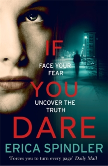 If You Dare : Terrifying, suspenseful and a masterclass in thriller storytelling, Hardback Book