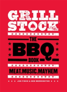 Grillstock : The BBQ Book, Hardback Book