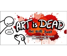 Art is Dead : The asdf Book, Hardback Book