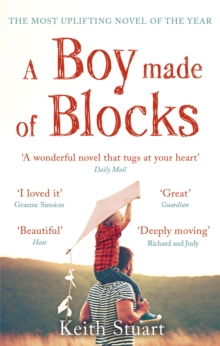 A Boy Made of Blocks : The most uplifting novel of 2017, Paperback / softback Book