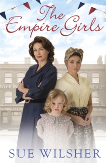 The Empire Girls : A gripping saga of family, love and friendship in the 1950s, Paperback / softback Book