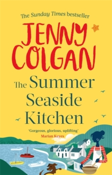 The Summer Seaside Kitchen : The sunniest, happiest holiday read of 2017, Paperback Book