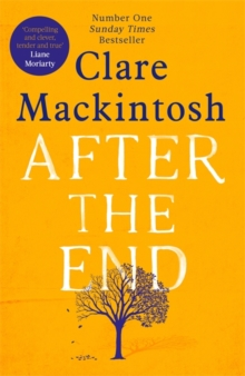 After the End : The powerful, life-affirming novel from the Sunday Times Number One bestselling author, Hardback Book