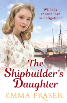 The Shipbuilder's Daughter : A beautifully written, satisfying and touching saga novel, EPUB eBook