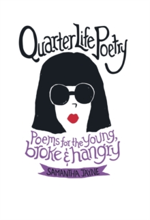 Quarter Life Poetry, Hardback Book