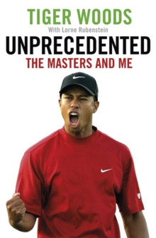 Unprecedented : The Masters and Me, Hardback Book