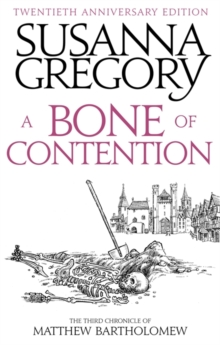 A Bone of Contention : The Third Matthew Bartholomew Chronicle, Paperback Book