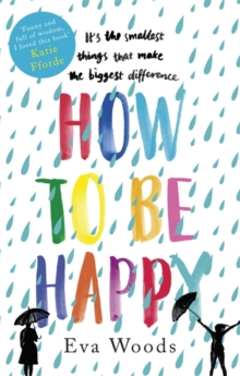 How to be Happy : The unmissable, uplifting Kindle bestseller, Paperback Book