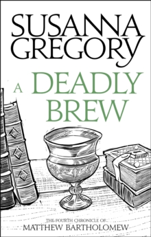 A Deadly Brew : The Fourth Matthew Bartholomew Chronicle, Paperback Book