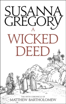 A Wicked Deed : The Fifth Matthew Bartholomew Chronicle, Paperback Book