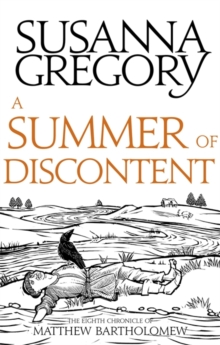 A Summer of Discontent : The Eighth Matthew Bartholomew Chronicle, Paperback Book