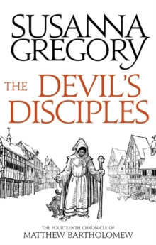 The Devil's Disciples : The Fourteenth Chronicle of Matthew Bartholomew, Paperback Book