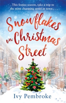 Snowflakes on Christmas Street : An uplifting feel good Christmas story, Paperback Book