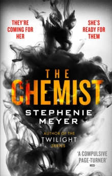 The Chemist : The compulsive, action-packed new thriller from the author of Twilight, Paperback Book