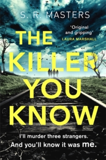 The Killer You Know : 'Original and gripping' Laura Marshall, Paperback / softback Book