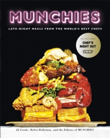 Munchies : Late-Night Meals from the World's Best Chefs, Hardback Book