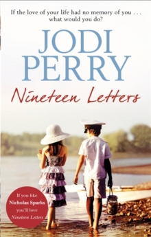 Nineteen Letters : A beautiful love story that will take your breath away, Paperback Book