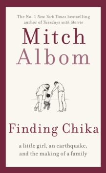Finding Chika : A Little Girl, an Earthquake, and the Making of a Family, EPUB eBook