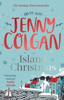 An Island Christmas : Fall in love with the ultimate festive read from bestseller Jenny Colgan, Paperback / softback Book