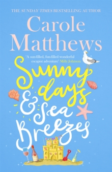 Sunny Days and Sea Breezes : The PERFECT feel-good, escapist read for the summer!, Hardback Book