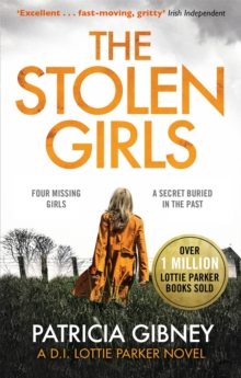 The Stolen Girls : A totally gripping thriller with a twist you won't see coming (Detective Lottie Parker, Book 2), Paperback / softback Book
