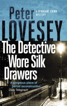 The Detective Wore Silk Drawers : The Second Sergeant Cribb Mystery, Paperback / softback Book