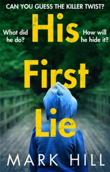 His First Lie : Can you guess the killer twist?, Paperback Book
