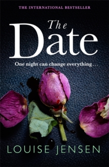 The Date : An unputdownable psychological thriller with a breathtaking twist, Paperback / softback Book