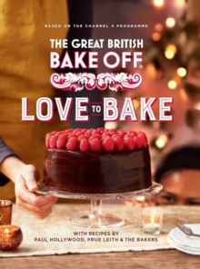 The Great British Bake Off: Love to Bake, EPUB eBook